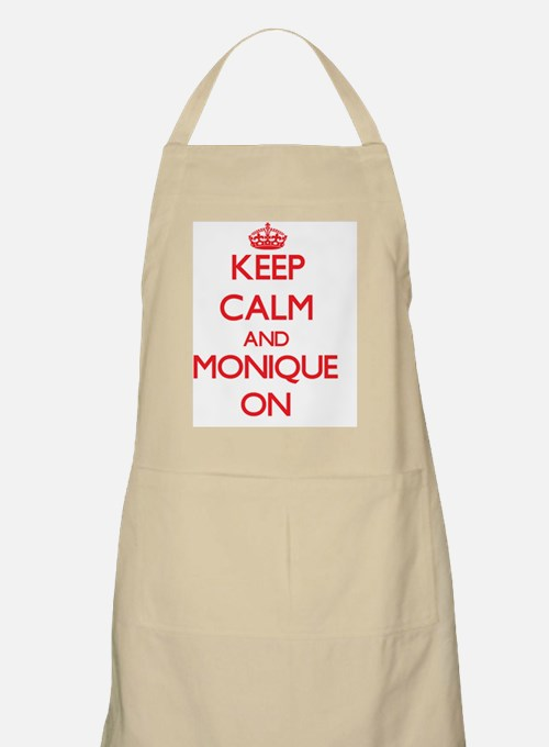 Keep Calm and Monique ON Apron