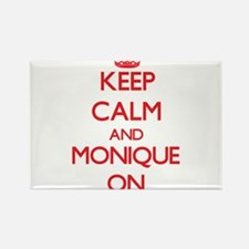Keep Calm and Monique ON Magnets
