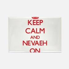 Keep Calm and Nevaeh ON Magnets