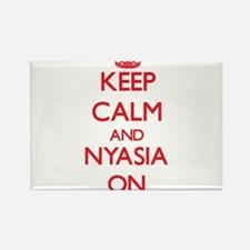 Keep Calm and Nyasia ON Magnets