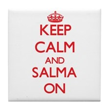 Keep Calm and Salma ON Tile Coaster