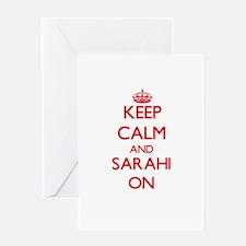 Keep Calm and Sarahi ON Greeting Cards