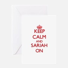 Keep Calm and Sariah ON Greeting Cards