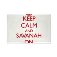 Keep Calm and Savanah ON Magnets