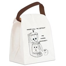 WHERE'S ALL THE COFFEE?  WE WERE  Canvas Lunch Bag
