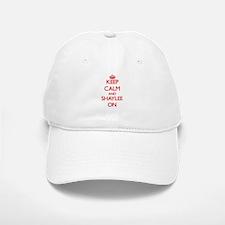 Keep Calm and Shaylee ON Baseball Baseball Cap