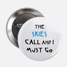 """skies call 2.25"""" Button"""