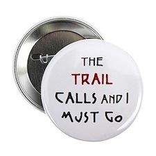 """trail calls 2.25"""" Button"""