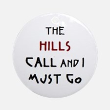 hills call Round Ornament