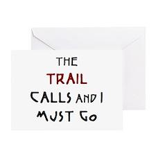 trail calls Greeting Card