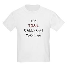 trail calls T-Shirt