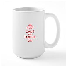 Keep Calm and Tabitha ON Mugs