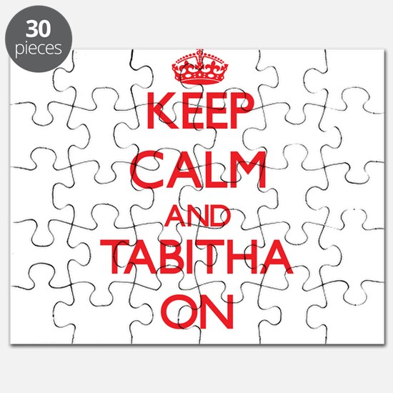 Keep Calm and Tabitha ON Puzzle
