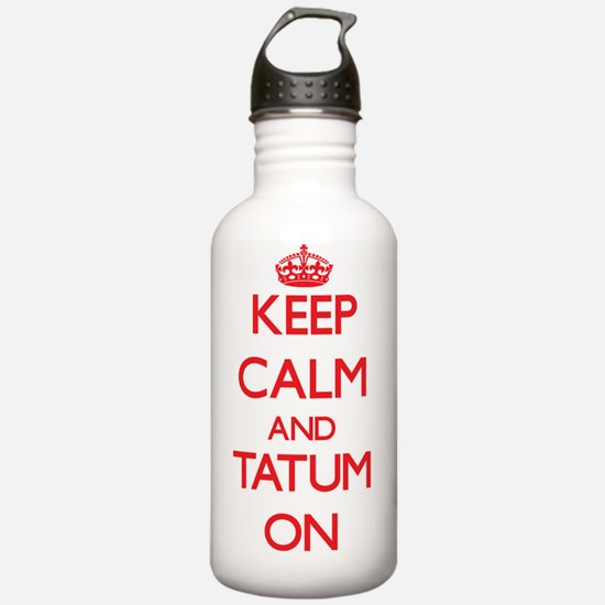 Keep Calm and Tatum ON Water Bottle