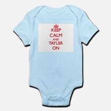 Keep Calm and Tayler ON Body Suit