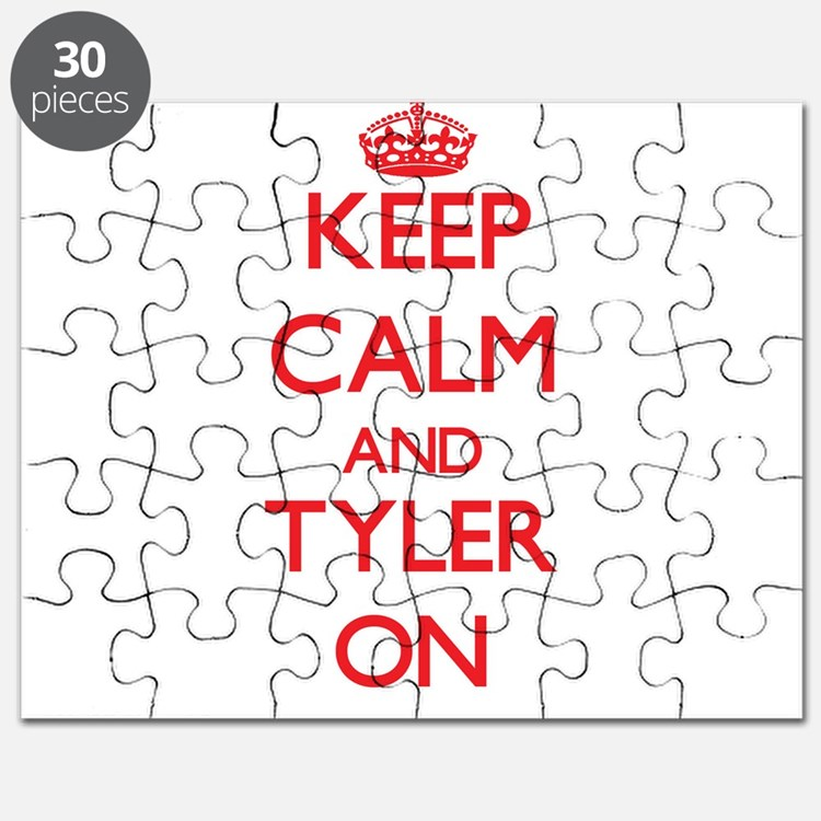 Keep Calm and Tyler ON Puzzle