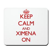 Keep Calm and Ximena ON Mousepad
