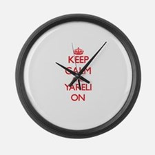 Keep Calm and Yareli ON Large Wall Clock