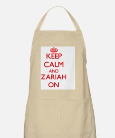 Keep Calm and Zariah ON Apron