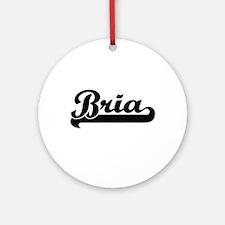 Bria Classic Retro Name Design Ornament (Round)