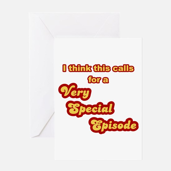 Very Special Episode Greeting Card