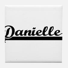 Danielle Classic Retro Name Design Tile Coaster
