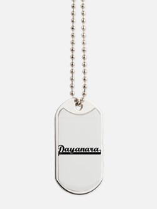 Dayanara Classic Retro Name Design Dog Tags