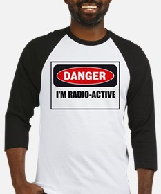 Danger - I'm Radio Active Baseball Jersey