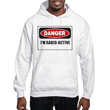 Danger - I'm Radio Active Hoodie