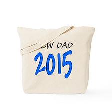 New Dad 2015: Tote Bag
