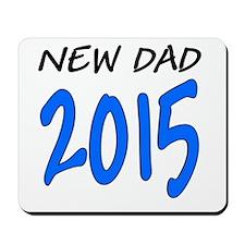 New Dad 2015: Mousepad