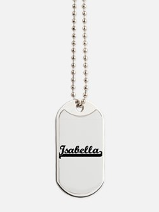 Isabella Classic Retro Name Design Dog Tags