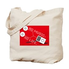 NO MUSIC, NO LIFE. Tote Bag