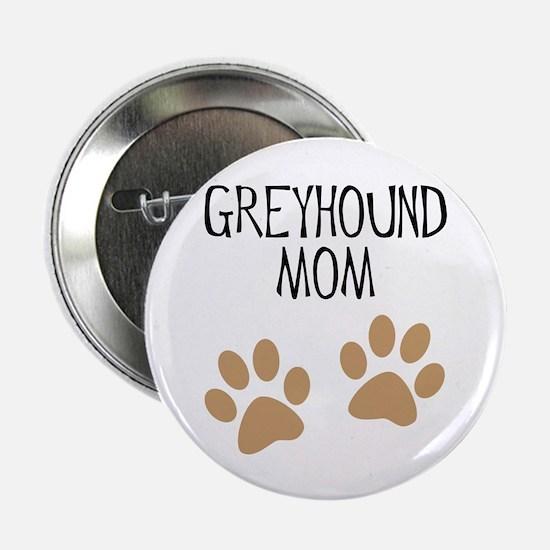 Greyhound Mom Button