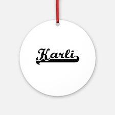 Karli Classic Retro Name Design Ornament (Round)