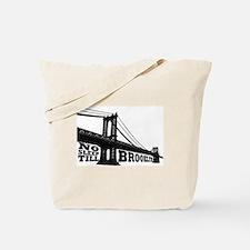 NO SLEEP TILL BROOKLYN Tote Bag