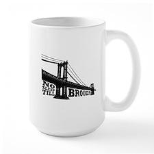 NO SLEEP TILL BROOKLYN Mug
