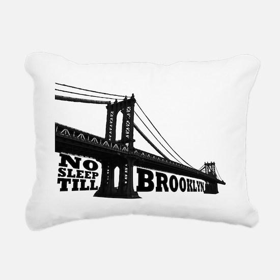 NO SLEEP TILL BROOKLYN Rectangular Canvas Pillow