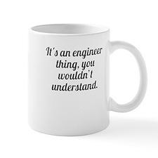 Its An Engineer Thing Mugs