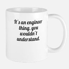 Its An Engineer Thing Mugs
