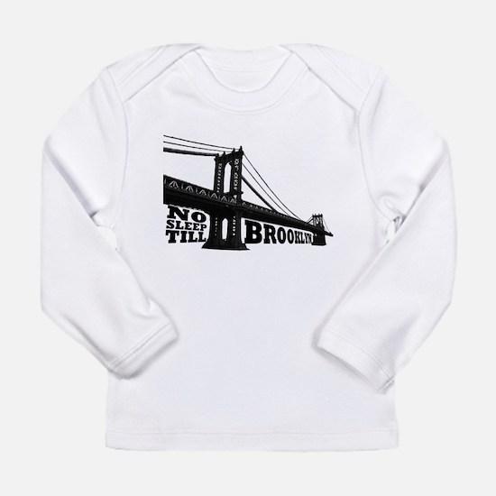 NO SLEEP TILL BROOKLYN Long Sleeve T-Shirt