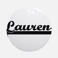 Lauren Classic Retro Name Design Ornament (Round)