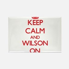 Keep Calm and Wilson ON Magnets