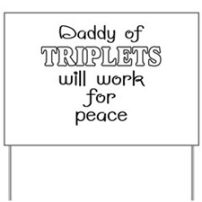 Daddy of triplets Yard Sign
