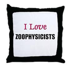 I Love ZOOPATHOLOGISTS Throw Pillow