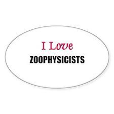 I Love ZOOPATHOLOGISTS Oval Decal