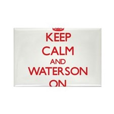 Keep Calm and Waterson ON Magnets