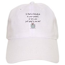 Chihuahua in your Pocket Baseball Cap