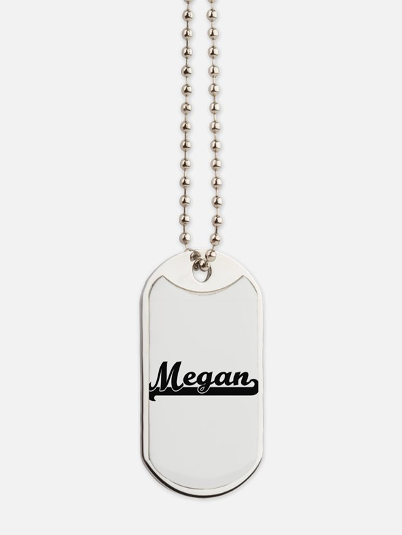Megan Classic Retro Name Design Dog Tags