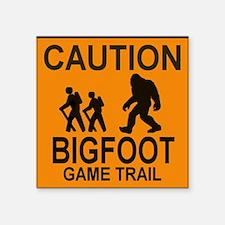 "Caution! Bigfoot Square Sticker 3"" x 3"""